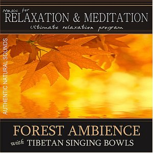 Image for 'Forest Ambience with Tibetan Singing Bowls: Music for Relaxation and Meditation'