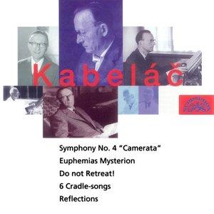 "Bild för 'Symphony no.4 ""Camerata"", Euphemias mysterion, Reflections, Do Not Retreat, Six Cradle Songs'"
