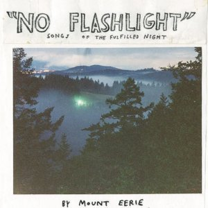 Image for 'No Flashlight: Songs of the Fulfilled Night'
