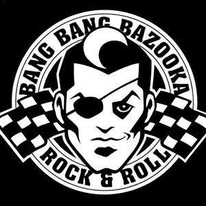 Image for 'Bang Bang Bazooka'