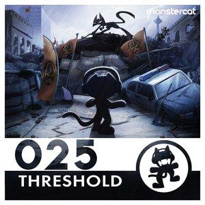 Image for 'Monstercat 025 - Threshold'