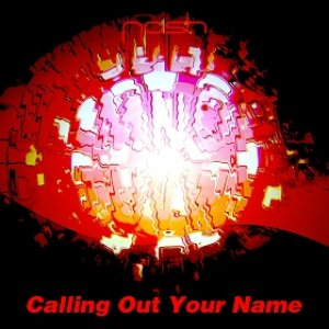 Image for 'Calling Out Your Name'
