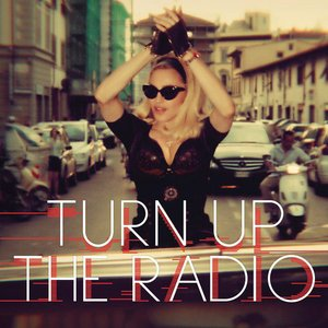 Image for 'Turn Up The Radio (Madonna vs. Laidback Luke)'