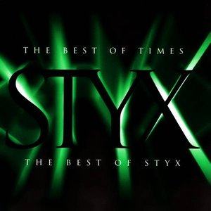 Image for 'The Best Of Times - The Best Of Styx'