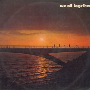 Image for 'We All Together 2'