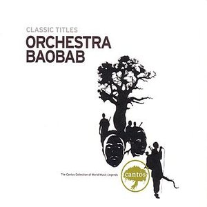 Image for 'Orchestra Baobab - Classic Titles'