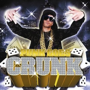 Image for 'Punk Goes Crunk'