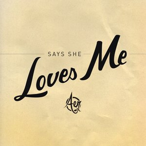 Image for 'Says She Loves Me - Single'