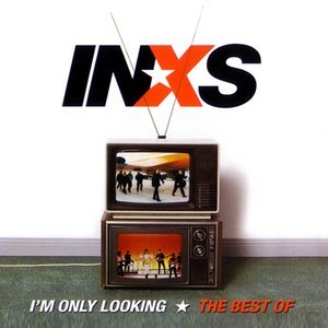Image for 'I'm Only Looking: The Best of INXS'