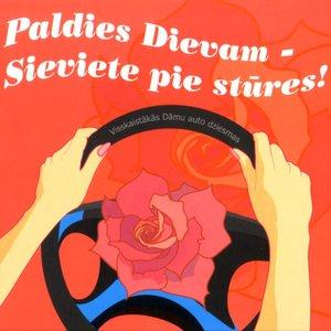 Bild för 'Paldies dievam - sieviete pie stūres!'