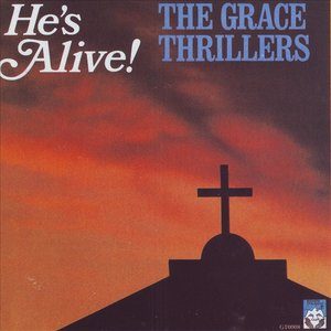 "Image for 'The Grace Thrillers ""He's Alive!""'"