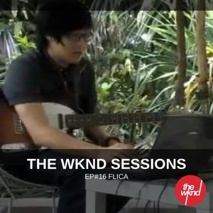 Image for 'The Wknd Sessions Ep. 16: Flica'