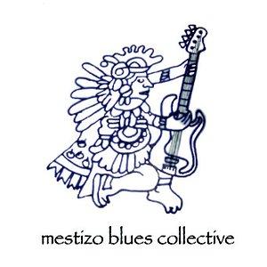 Image for 'Mestizo Blues Collective'