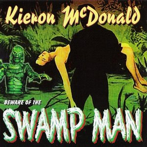 Image for 'Beware of the Swamp Man'