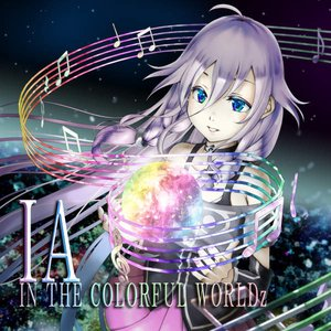 Image for 'IA IN THE COLORFUL WORLDz'