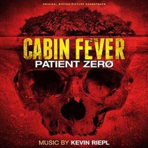 Image for 'Cabin Fever: Patient Zero (Original Soundtrack)'