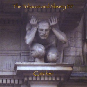 Image for 'The Tobacco and Slavery - EP'