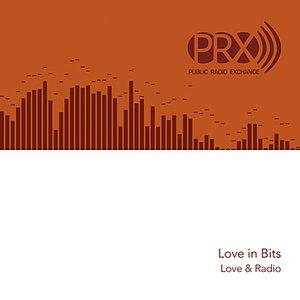 Image pour 'Love & Radio: Love in Bits'