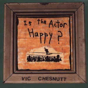 Image for 'Is The Actor Happy'