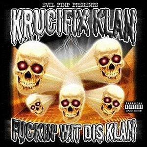 Image for 'Fuckin' Wit Dis Klan (Evil Pimp Presents:)'
