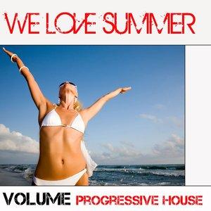 Image for 'We Love Summer (Volume Progressive House)'