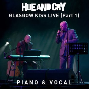 Image for 'Glasgow Kiss Live - Piano & Vocal (Part 1)'