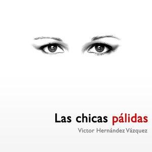 Image for 'Las chicas pálidas'