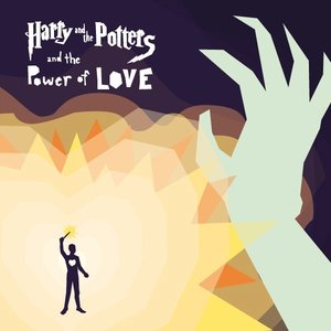Image for 'Harry and the Potters and the Power of Love'
