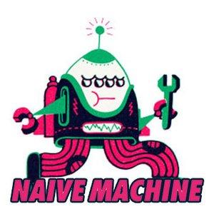 Image for 'Naive Machine'