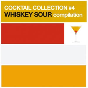 Image pour 'Cocktail Collection vol.4 (Whiskey Sour Compilation)'