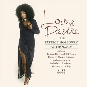 Image for 'Love & Desire: The Patrice Holloway Anthology'
