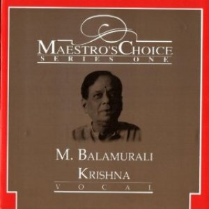 Image for 'Maestro's Choice - M. Balamurali Krishna'