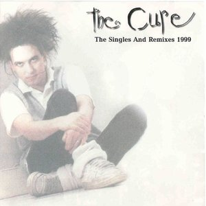 Image for 'The Singles And Remixes 1999'