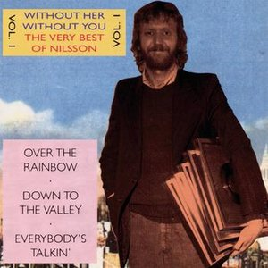Image for 'Without Her - Without You - The Very Best Of Nilsson Vol.1'