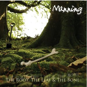 Image for 'The Root, the Leaf & the Bone'