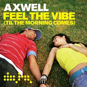 Image for 'Feel the Vibe ('Til the Morning Comes) (Vocal Radio Edit)'