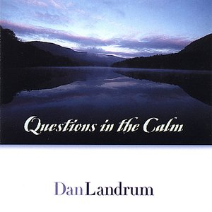 Image for 'Questions in the Calm'