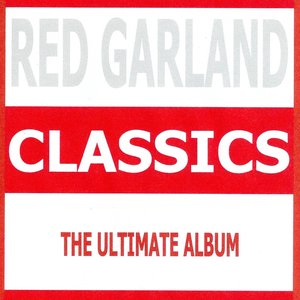 Image for 'Classics - Red Garland'