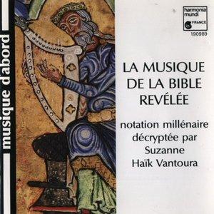 Image for 'La Musique de la bible révélée (Suzanne Haïk-Vantoura)'