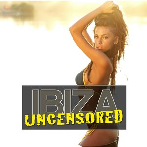 Image for 'Ibiza Uncensored, Vol. 2'