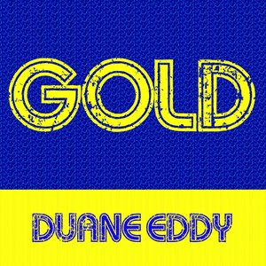 Image for 'Gold: Duane Eddy'