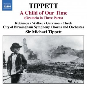 Image for 'TIPPETT: A Child of Our Time'