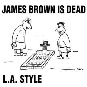 Immagine per 'James Brown Is Dead (Original Mix) - Single'