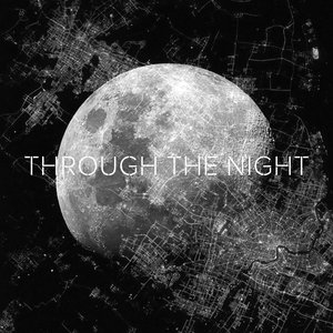Image for 'Through the Night'