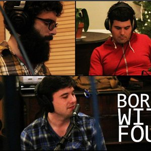 Imagen de 'Bored With Four'