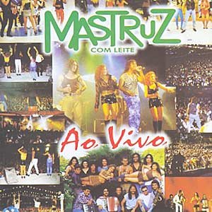 Image for 'Mastruz com Leite - Ao Vivo'