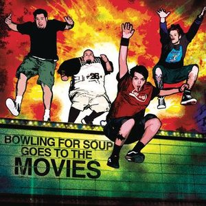 Image for 'Bowling for Soup Goes to the Movies'