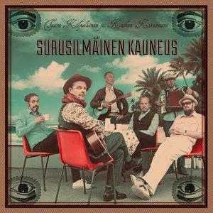 Image for 'Surusilmäinen Kauneus'