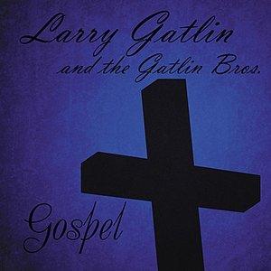 Image for 'Larry Gatlin & The Gatlin Brothers: Gospel'