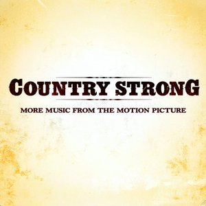 Imagem de 'Country Strong (More Music from the Motion Picture)'